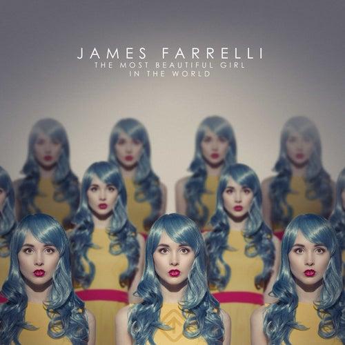 The Most Beautiful Girl in the World de James Farrelli