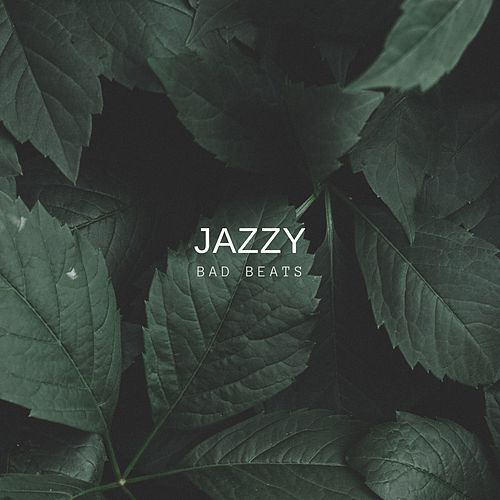 Jazzy by Bad Beats