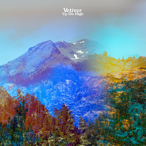 Up on High by Vetiver