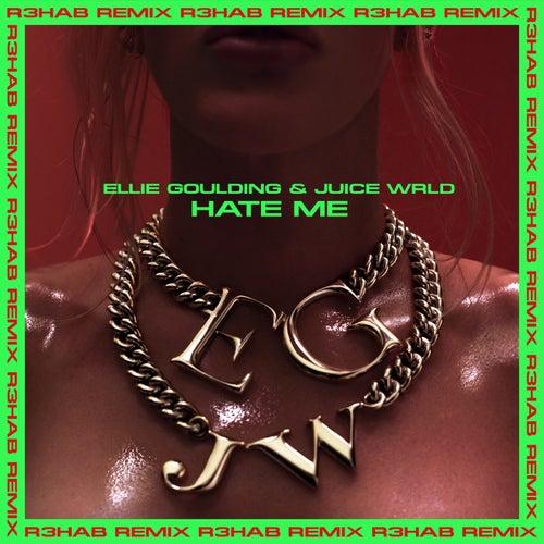 Hate Me (R3HAB Remix) by Ellie Goulding