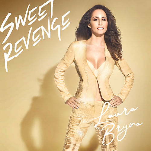 Sweet Revenge by Laura Bryna