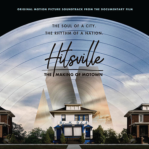 Hitsville: The Making Of Motown (Original Motion Picture Soundtrack / Deluxe) by Various Artists