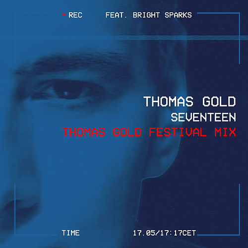 Seventeen (Thomas Gold Festival Mix) von Thomas Gold