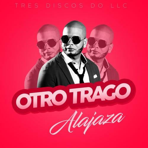 Otro Trago by Ala Jaza