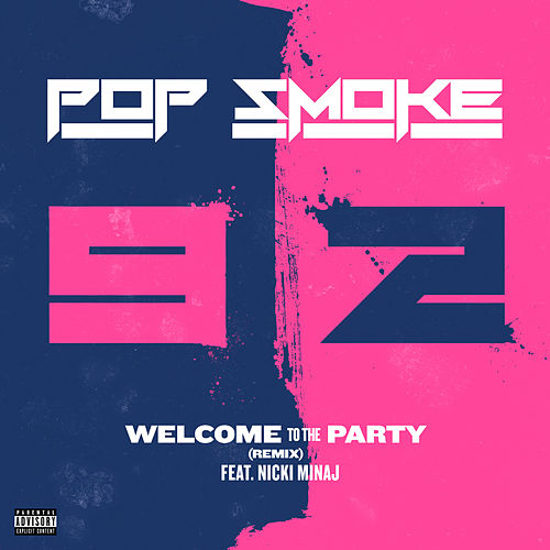 Welcome To The Party (Remix) di Pop Smoke