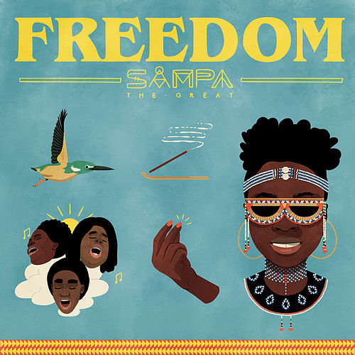 Freedom by Sampa the Great