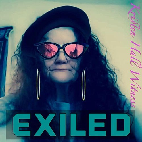 Exiled de Kristen Hall Witness