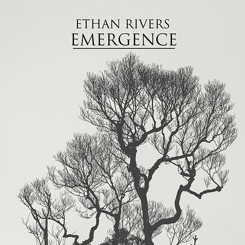 Emergence by Ethan Rivers