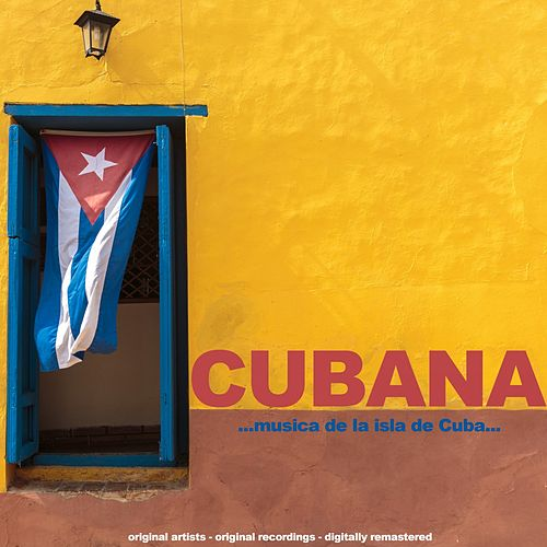 Cubana (Remastered) de Various Artists