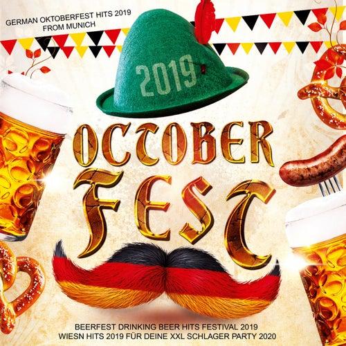 Octoberfest 2019 - German Octoberfest Hits 2019 from Munich (Beerfest Drinking Beer Hits Festival 2019 - Wiesn Hits 2019 für deine XXL Schlager Party 2020) von Various Artists