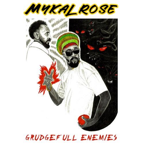 Grudgefull Enemies de Mykal Rose