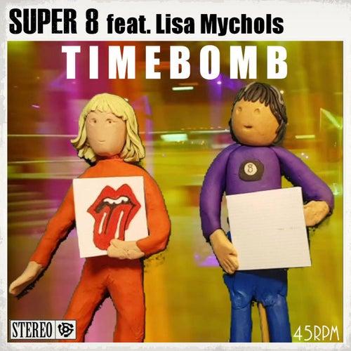 Timebomb de Super 8