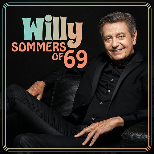 Sommers Of '69 von Willy Sommers