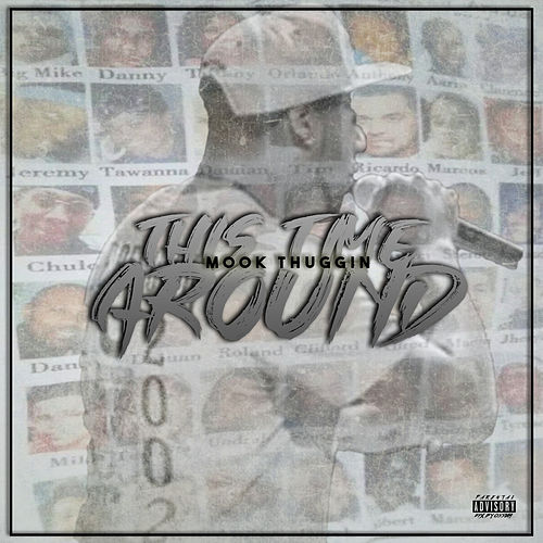 This Time Around by Mook Thuggin