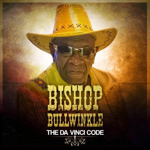 The Da Vinci Code by Bishop Bullwinkle