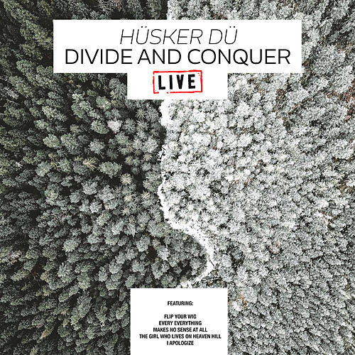 Divide And Conquer (Live) by Hüsker Dü