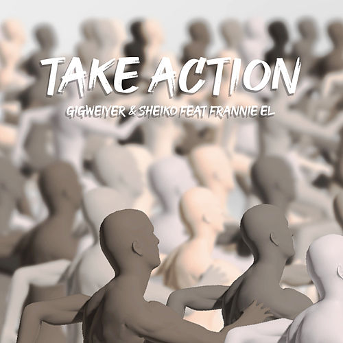 Take Action de Gigweiyer