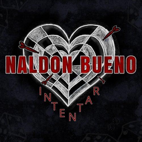 Intentar de Naldon Bueno