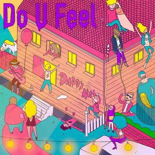 Do U Feel by Daddy NAT