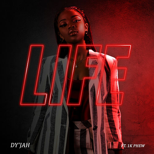 Life by Dy'Jah