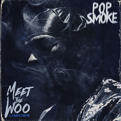 Meet The Woo by Pop Smoke