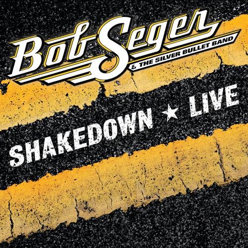 Shakedown (Live) von Bob Seger
