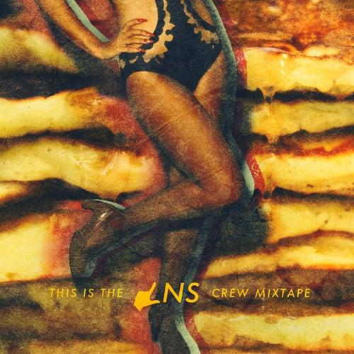 LNS Crew (Mixtape) by Lns Crew
