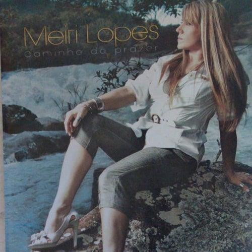 Caminho do Prazer von Meiri Lopes