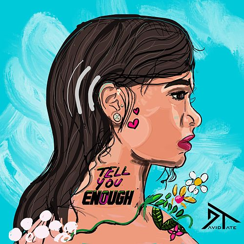 Tell You Enough by David Tate