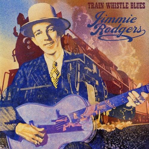 Train Whistle Blues Living Era 1958 de Jimmie Rodgers