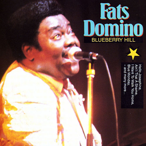 Blueberry Hill de Fats Domino