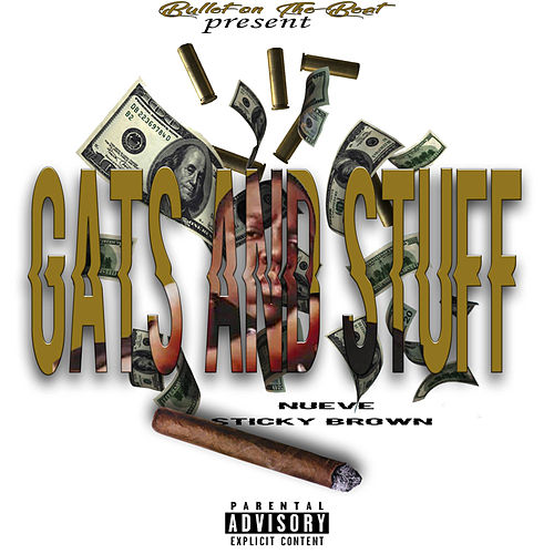 Gats n Stuff by Bullet On The Beat
