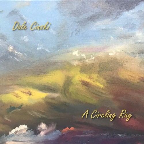 A Circling Ray von Dale Cinski