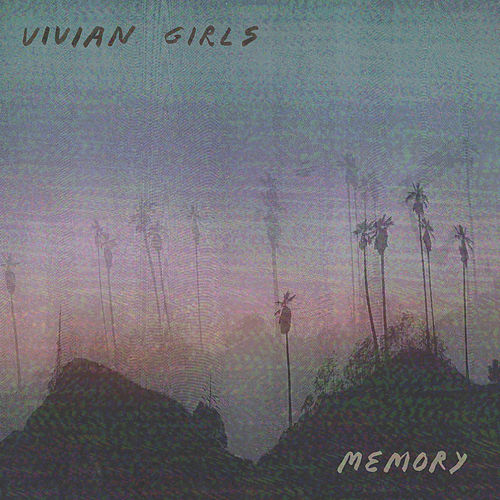 Something To Do by Vivian Girls