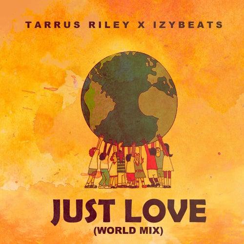 Just Love (World Mix) von Tarrus Riley