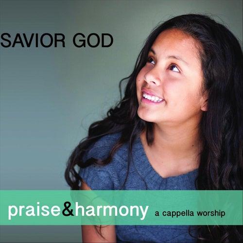 Savior God: Praise & Harmony (A Cappella Worship) de Keith Lancaster