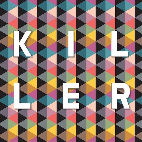 Killer by Houses