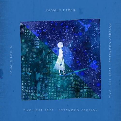 Two Left Feet (Extended Version) von Rasmus Faber