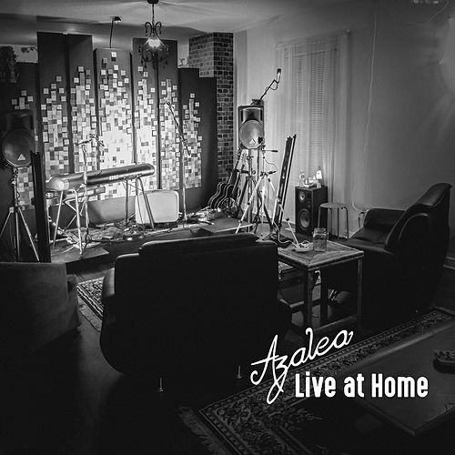 Live at Home by Azalea