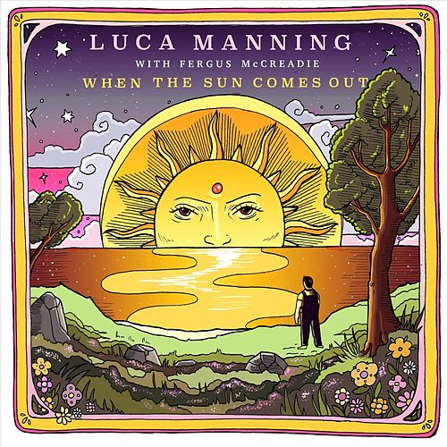 When the Sun Comes Out von Luca Manning
