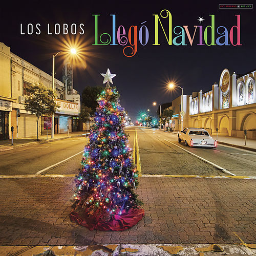 Christmas and You by Los Lobos