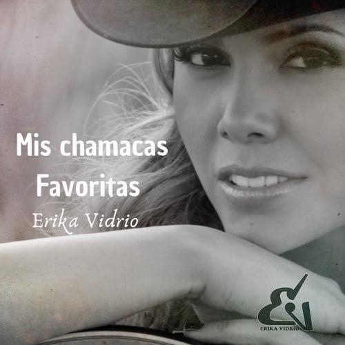 Mis Chamacas Favoritas van Erika Vidrio