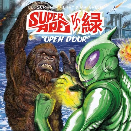 Super Ape vs. 緑: Open Door by Lee 'Scratch' Perry