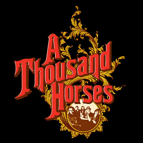 A Thousand Horses EP by A Thousand Horses