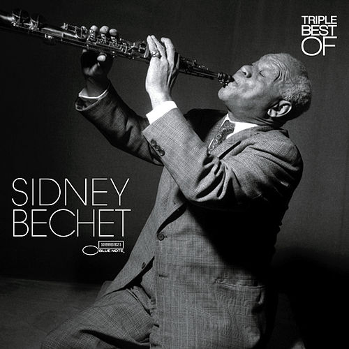 Triple Best Of de Sidney Bechet