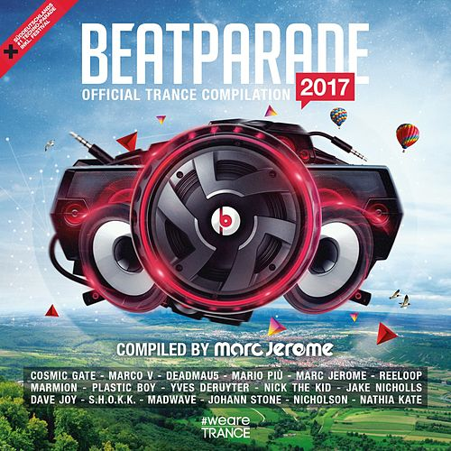 Beatparade 2017 (Official Trance Compilation) [Compiled by Marc Jerome] de Various Artists