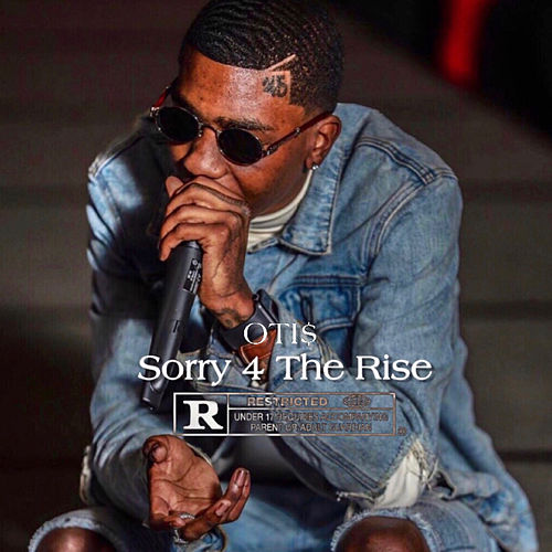 Sorry 4 the Rise by Oti$