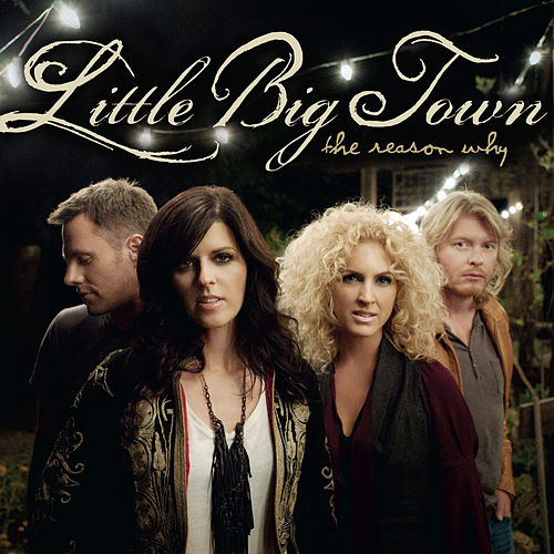 The Reason Why di Little Big Town