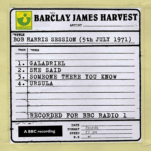Bob Harris Session (5th July 1971) de Barclay James Harvest
