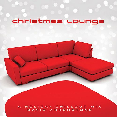 Christmas Lounge by David Arkenstone